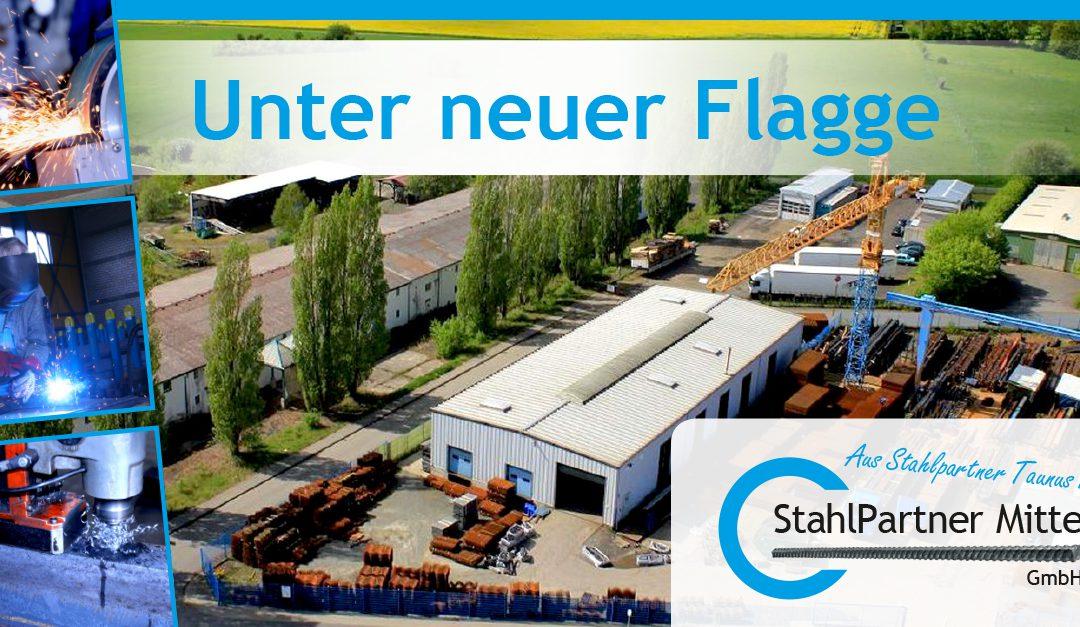 """Aus """"Stahlpartner Taunus GmbH"""" wird   """"StahlPartner Mitte GmbH"""""""