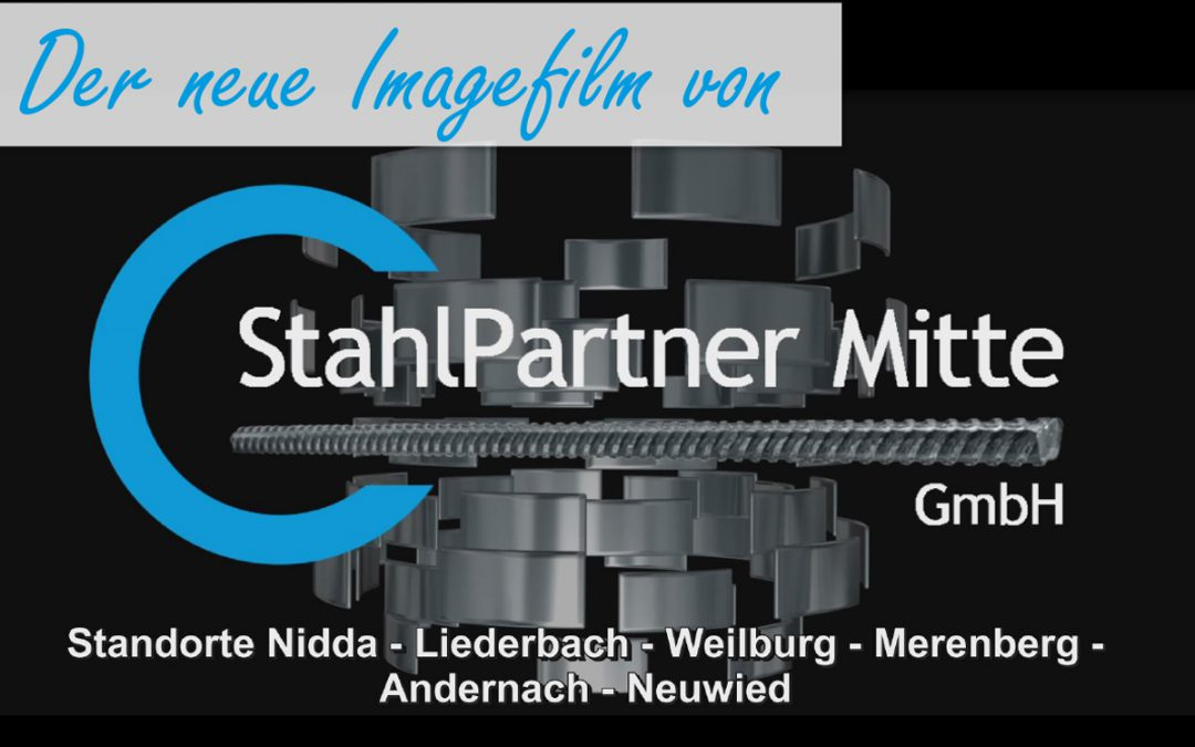 Der neueImagefilm von StahlPartner Mitte