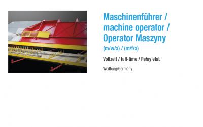 Maschinenführer (m/w/x) Vollzeit – 3 Sprachen